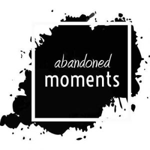 Abandoned Moments